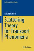 Scattering Theory for Transport Phenomena