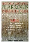 Historia Aegiptia Pharaonis Wikipaedorum, Teil III