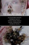 Ressentiment (II)