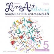 Abstract Line Art Coloring / Abstract Line Art Coloring - Nachzeichnen und Ausmalen - Band 05 auf 170 gr Papier matt