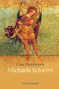 Michaels Schwert und andere Geschichten