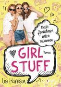 Girl Stuff - Beste Freundinnen halten zusammen