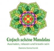 Malbücher für jedes Alter / Einfach schöne Mandalas