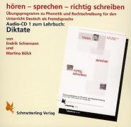 hören - sprechen - richtig schreiben. Audio-CD (Diktate)