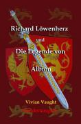 Richard Löwenherz und Albion / Richard Löwenherz und die Legende von Albion