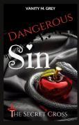 Dangerous Sin