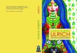 Ulrich - Ein Buch von Qualität inklusive einem Schokoladenkuchenrezept