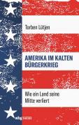 Amerika im Kalten Bürgerkrieg