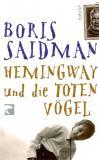 Hemingway und die toten Vögel
