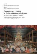 The Operatic Library of Elector Maximilian Franz
