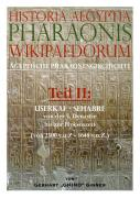 Historia Aegyptia Pharaonis Wikipaedorum, Teil II