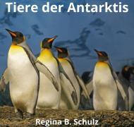 Karla Kullerkeks erzählt dir was / Tiere der Antarktis