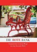 Die rote Bank / Die rote Bank - erweitert