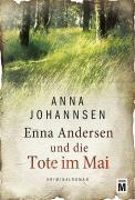 Enna Andersen und die Tote im Mai