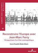 Le défi de l'intégration politique dans le cosmopolitisme de Jean-Marc Ferry