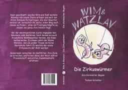 WIM & WATZLAV - Die Zirkuswürmer