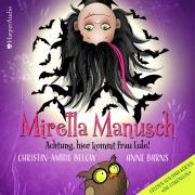 Mirella Manusch - Achtung, hier kommt Frau Eule!