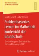 Problembasiertes Lernen im Mathematikunterricht der Grundschule