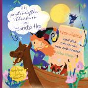 Die zauberhaften Abenteuer der Henrietta Hex / Die zauberhaften Abenteuer der Henrietta Hex - Henrietta und das Geheimnis vom Drachensee