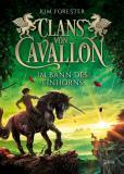 Clans von Cavallon (3). Im Bann des Einhorns