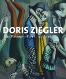 Doris Ziegler . Das Passagen-Werk . Malerei