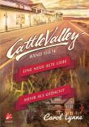 Cattle Valley: Eine neue alte Liebe + Mehr als gedacht (Band 13+14)