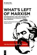 Marxism and the Production of History