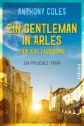 Ein Gentleman in Arles – Tödliche Täuschung