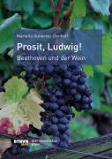 Prosit, Ludwig!