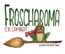 FROSCHAROMA