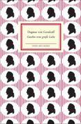 Goethes erste große Liebe Lili Schönemann