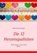 Die 12 Herzensqualitäten