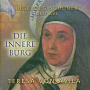 """Ingeborg Schöner liest aus """"Die innere Burg"""" Texte von Teresa von Avila"""