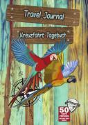 Travel Journal / Travel Journal - Kreuzfahrt Tagebuch - 50Tage