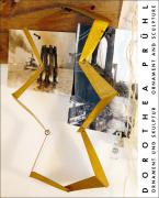 Dorothea Prühl: Ornament und Skulptur