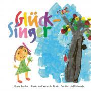 Glück-Singer - Lied- und Versbuch