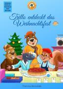 Trillo & seine Freunde / Trillo entdeckt das Weihnachtsfest