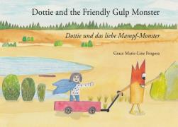 Dottie and the Friendly Gulp Monster