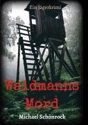 Waidmanns Mord