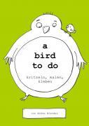 a book to do / a bird to do