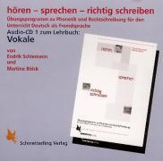 hören - sprechen - richtig schreiben. Audio-CD (Vokale)
