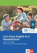 Let's Enjoy English A1.2 Vokabeltrainer