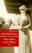 Daisy Bates in der Wüste