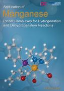 Application of Manganese Pincer Complexes for Hydrogenation and Dehydrogenation Reactions