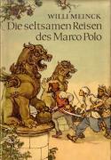 Die seltsamen Reisen des Marco Polo