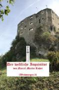 Wechsungen / Der weltliche Inquisitor