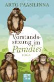 Vorstandssitzung im Paradies