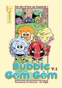 Bubble Gôm Gôm