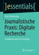 Journalistische Praxis: Digitale Recherche