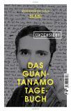 Das Guantanamo-Tagebuch unzensiert